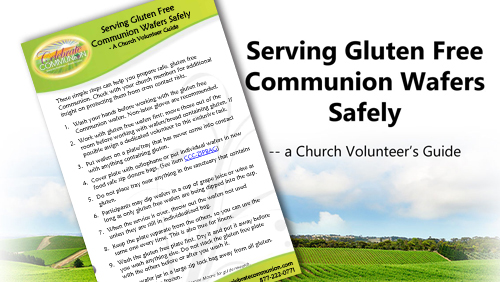 Serving Gluten Free Communion Wafers Safely, a Church Volunteer's Guide